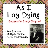 As I Lay Dying - Chapter by Chapter Quizzes - 142 Test Questions