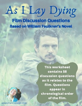 As I Lay Dying Film Discussion Questions