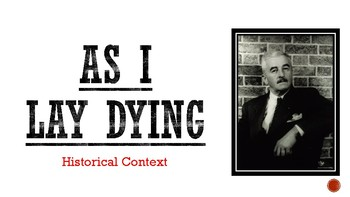 As I Lay Dying - Historical Context - Introduction to the Novel - Presentation