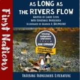 As Long as the Rivers Flow -  A First Nations' Native American Novel Study