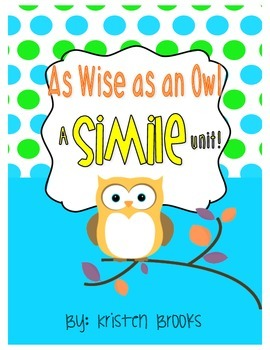 """As Wise as an Owl"" Simile Pack!"