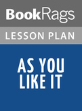 As You Like It Lesson Plans