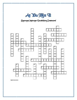 As You Like It: Synonym/Anontym Crossword Puzzle—Use with Bookmarks Plus!
