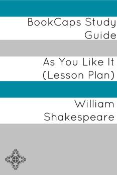 As You Like It: Teacher Lesson Plans