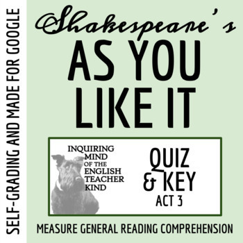 As You Like It by Shakespeare (Act 3) - Quiz & Key
