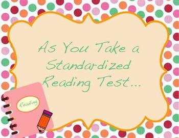 As You Take a Standardized Reading Test....
