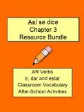 Así se dice Level 1, Chapter 3 Resource Bundle AR Verbs, I
