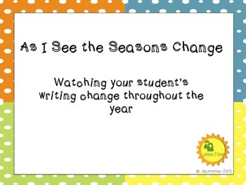Seasonal Writing:  As the Season Changes