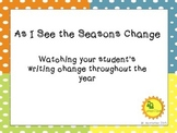 Seasonal Writing:  As the Season Changes
