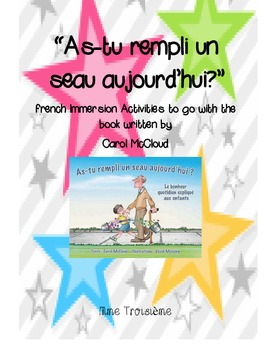 As-tu rempli un seau aujourd'hui/French Immersion Bucket Filler Activities