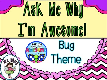 AsK Me Why I'm Awesome Badges (Bug Theme)