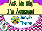Ask Me Why I'm Awesome Badges (Jungle Theme)