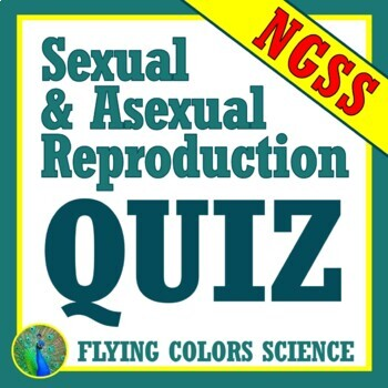 Asexual & Sexual REPRODUCTION QUIZ Middle School NGSS MS-LS3-2