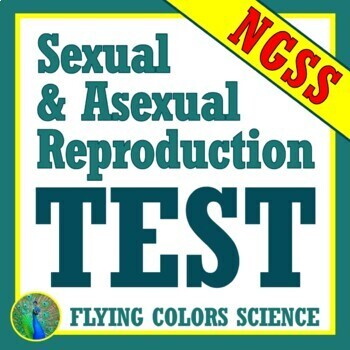 Asexual & Sexual Reproduction Assessment Test Middle School  NGSS MS-LS3-2
