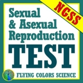 Asexual & Sexual Reproduction Test Assessment Middle School  NGSS MS-LS3-2