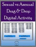 Asexual vs Sexual - Drag & Drop Digital Activity - Distanc