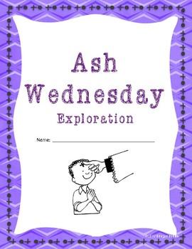 Ash Wednesday Exploration
