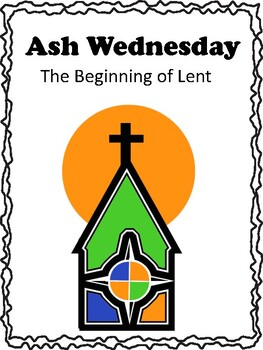 Ash Wednesday/The Beginning of Lent