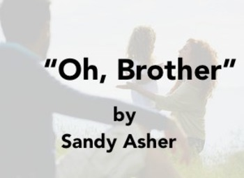 "Asher, Sandy.  ""Oh, Brother""  (Short story)"