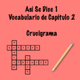 Así Se Dice 1 Capítulo 2 Vocabulary Crossword