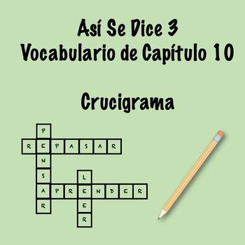 Así Se Dice 3 Vocabulary Crossword Ch 10