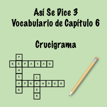 Así Se Dice 3 Vocabulary Crossword Ch 6