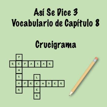 Así Se Dice 3 Vocabulary Crossword Ch 8