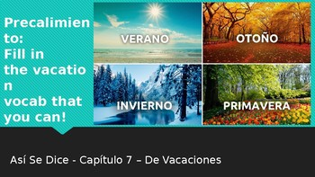 Asi Se Dice Spanish 1 Chapter 7 Vocab PPT Vacation