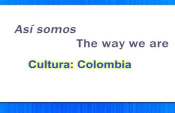 Así Somos - The Way We Are - Colombia Video Tutorial