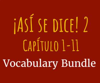Así se dice 2, 1-11 Vocabulary Lists Bundle