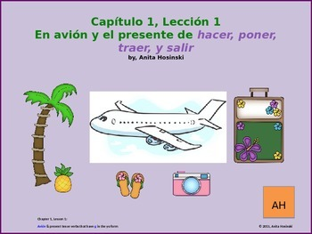 Asi se dice Ch 1, Lesson 1, 2nd yr Spanish:  avión & present tense irr yo verbs