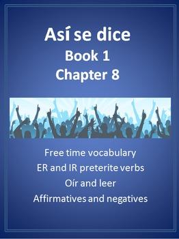 Así se dice Level 1 Chapter 8 Resource BUNDLE: ER/IR Prete