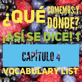 ¡Así se dice! 1, Capítulo 4 vocabulary list, food and meals vocab list
