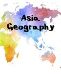 Asia Geography Mini Unit