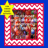 Southeast Asia East Asia Geography Tic Tac Toe Choice Board