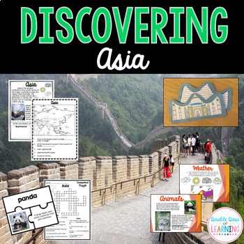 Continents: Asia Unit with Powerpoint