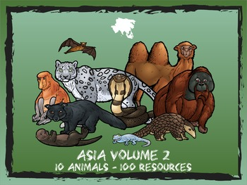 Asia Volume 2 -- 10 Wild Animals -- 100 K-2 Resources