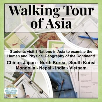 Asia Walking Tour on History, Culture, Physical Geography, Economy