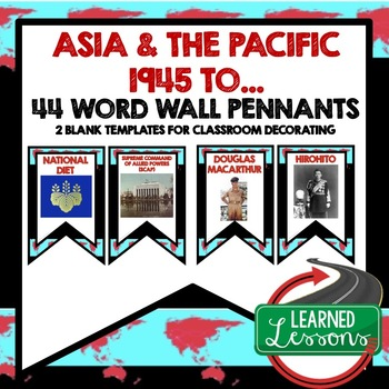 Asia and Pacific After WWII Word Wall Pennants (World History)