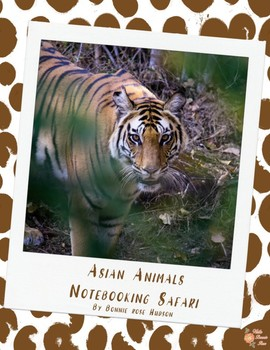 Asian Animals Notebooking Safari