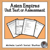 Asian Empires Unit Test Assessment - Multiple Choice, Mapp