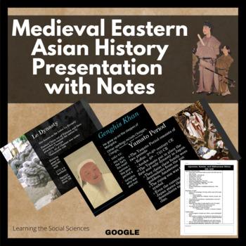 Asian History 500-1650 PowerPoint & Notes (China, Japan, Korea, & Vietnam)