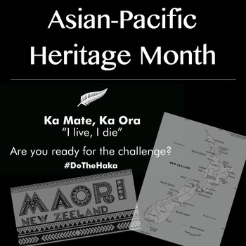 Asian-Pacific Heritage Month - #DoTheHaka - Traditional Maori Dance