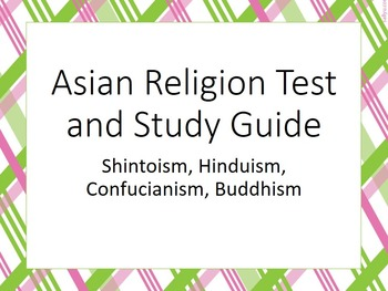 Asian Religion Study Guide and Test