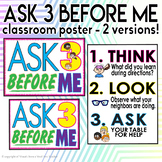 Ask 3 Before Me Classroom Posters