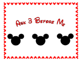 Ask 3 Before Me Disney Theme