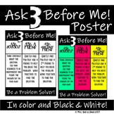 Ask 3 Before Me Posters!
