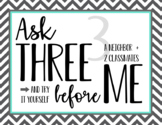 Ask 3 Before Me! Posters