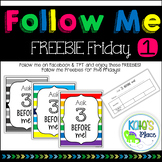 Ask 3 Before Me Posters & Slip- FREEBIE FRIDAY