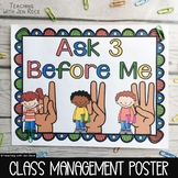 """""""Ask 3 Before Me"""" Poster"""